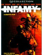 Infamy A Graffiti Film